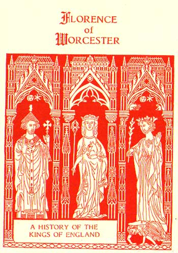 Florence of Worcester: A History of the Kings of England