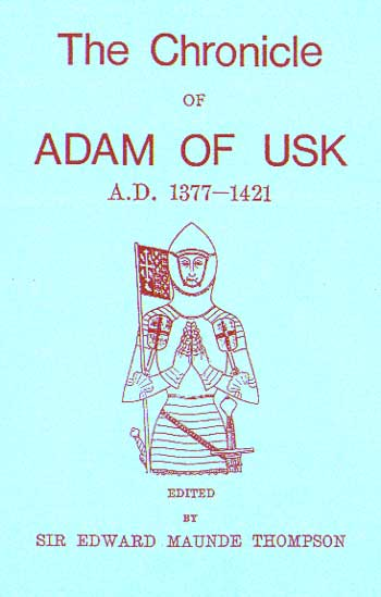 The Chronicle of Adam of USK (1377 - 1421)