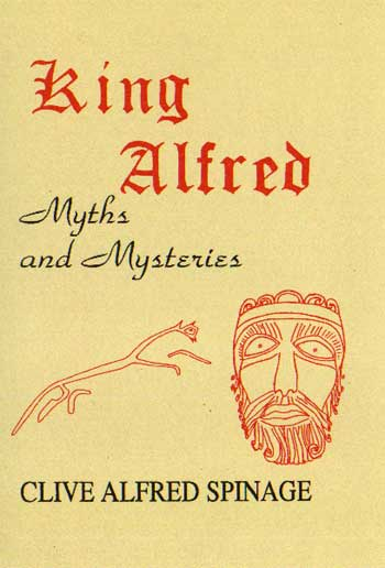 King Alfred Myths and Mysteries