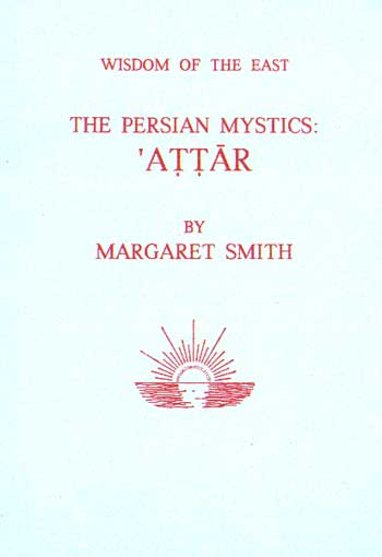 The Persian Mystics: Attar