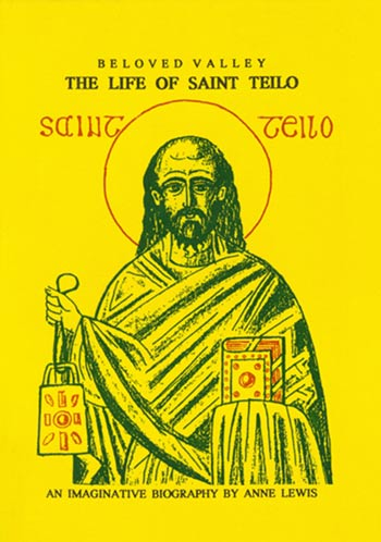 Beloved Valley: The Life of Saint Teilo