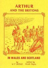 Arthur & The Britons In Wales and Scotland