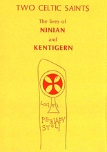Two Celtic Saints: The Lives of Ninian & Kentigern