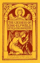 The Likeness of King Elfwald: A Study of Iona and Northumbria