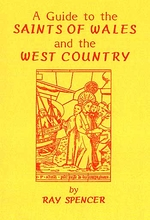 A Guide to The Saints of Wales and The West Country