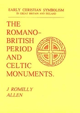 The Romano-British Period and Celtic Monuments