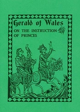 Gerald of Wales on The Instruction of Princes