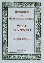 Traditions and Hearthside Stories of West Cornwall - 2 of 3