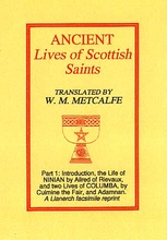 Ancient Lives of The Scottish Saints Part 1: