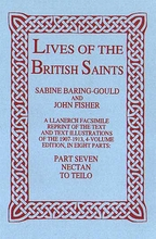 Lives of The British Saints. Volume 7 of 8: Nectan to Teilo