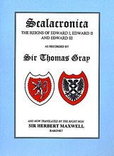 The Scalachronica Of Sir Thomas Gray
