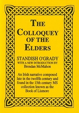 The Colloquey Of The Elders From The Sylva Gadelica Of Stand