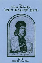 The Chronicle Of The White Rose Of York, 2 Vols.