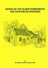 Notes on the Older Churches in the Four Welsh Dioceses 2 vol set