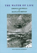 The Water of Life: Springs and Wells of Mainland Britain