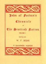 John of Fordun's Chronicle of The Scottish Nation in 2 Volumes