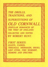 The Drolls, Traditions & Superstitions of Old Cornwall 1 of 2