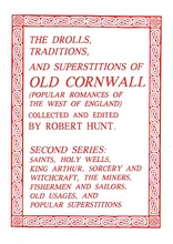 The Drolls, Traditions & Superstitions of Old Cornwall 2 of 2
