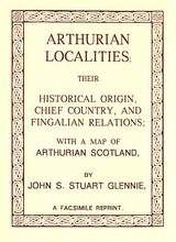 Arthurian Localities ( In Scotland )