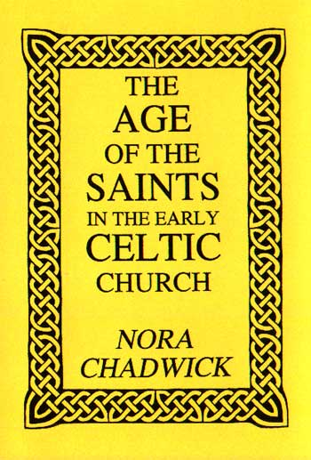 The Age of the Saints in the Early Celtic Church