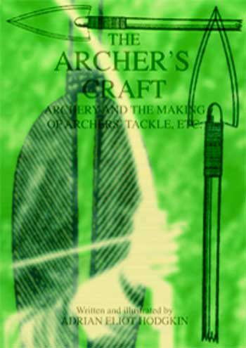 The Archer's Craft