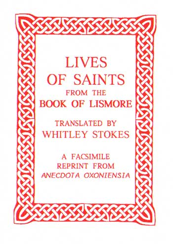 Lives of The Saints from The Book of Lismore