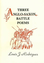 Three Anglo-Saxon Battle Poems