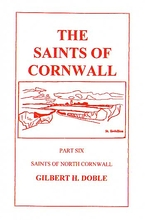 The Saints of Cornwall Volume 6: North Cornwall