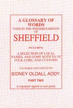A Glossary of Words used in the Neighbourhood of Sheffield (2 vols)