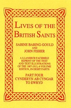 Lives of The British Saints. Volume 4 of 8: Cynderyn to Ewry
