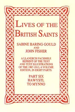 Lives of The British Saints. Volume 6 of 8: Hawystl to Mynno