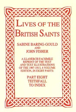 Lives of The British Saints. Volume 8 of 8: Teithfall to Ind