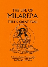Life of Milarepa: Tibet's Great Yogi