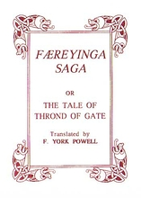 Faeryinga Saga: The Tale of Thrond of Gate